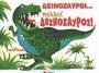 Δεινόσαυ�οι…πολλοί δεινόσαυ�οι!